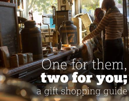 One For Them, Two For You; a Gift Shopping Guide