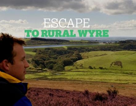 Escape To Rural Wyre