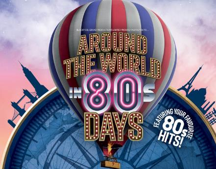 Blackpool's Grand Goes Around The World in 80s Days