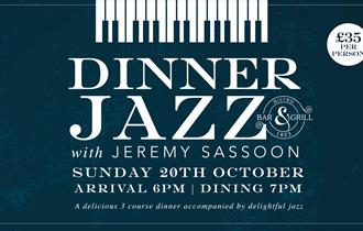 Dinner Jazz in the Bistro with Jeremy Sassoon