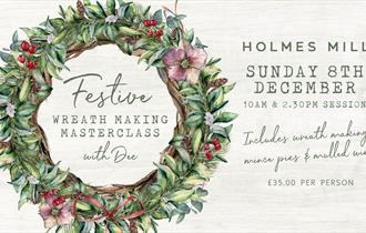Festive Wreath Making Masterclass with Dee