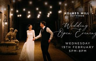 Holmes Mill Wedding Open Evening