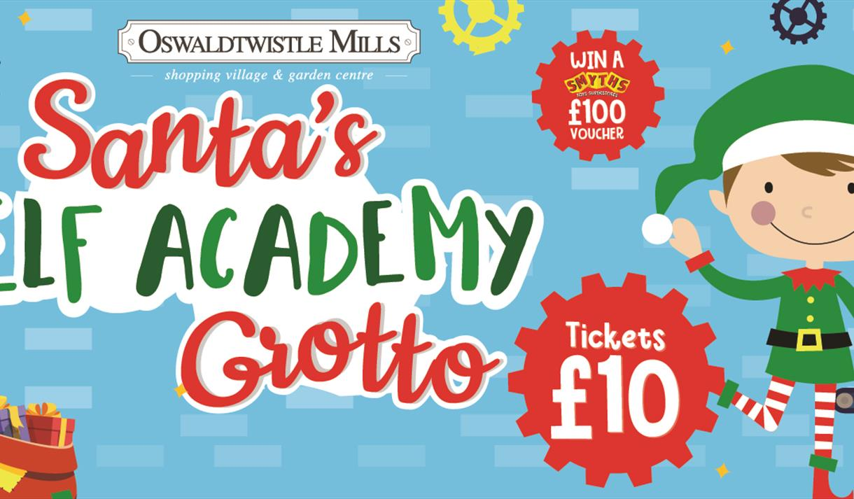 Santa's Elf Academy Grotto at Oswaldtwistle Mills