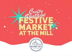 Crafty Vintage : Christmas Markets : Holmes Mill