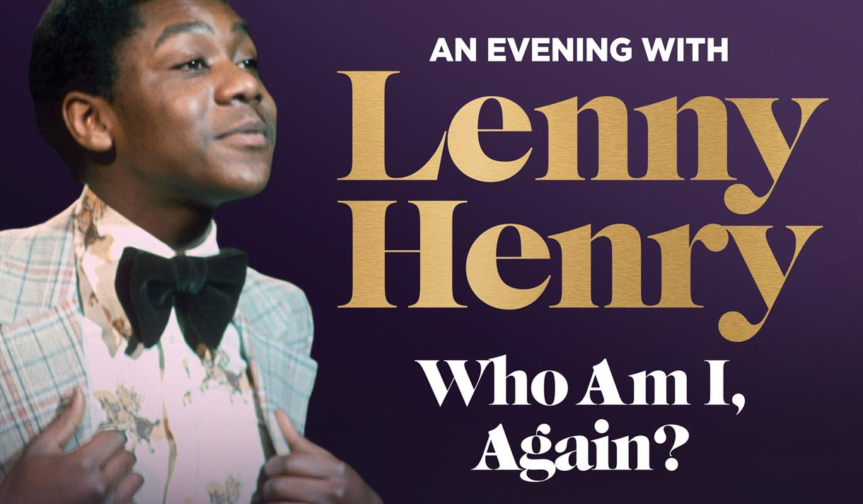 Who Am I, Again? An Evening with Lenny Henry