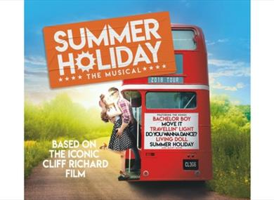 Summer Holiday: The Musical