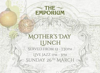 Mother's Day Lunch at The Emporium