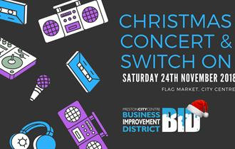 Preston Christmas Concert & Lights Switch On